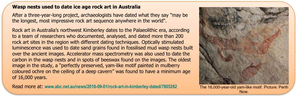 Wasp nests used to date ice age rock art in Australia After a three-year-long project,