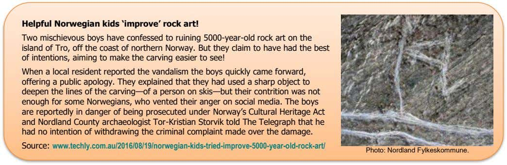 Helpful Norwegian kids 'improve' rock art! Two mischievous boys have confessed to ruining 5000-year-old rock