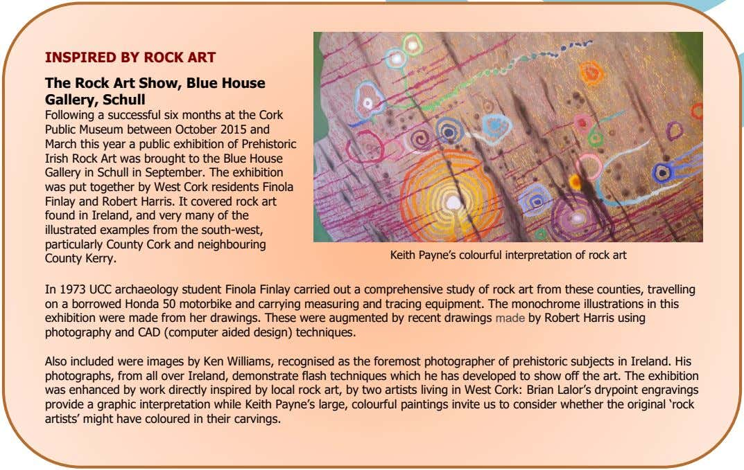 INSPIRED BY ROCK ART The Rock Art Show, Blue House Gallery, Schull Following a successful