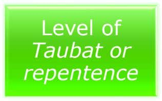 Level of Taubat or repentence