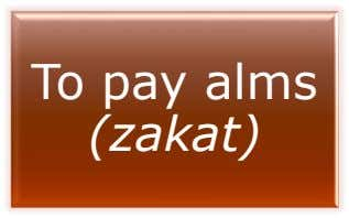 To pay alms (zakat)