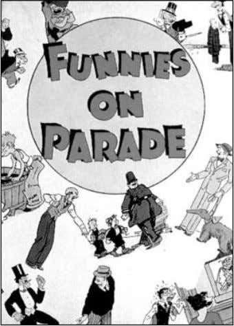 & ©2007 the respective trademark and copyright holders. Funnies on Parade (1933)—considered the first true