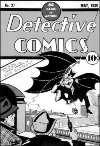 """The Bat-Man"" was a loner on the cover of 1939's Detective Comics #27— but had"