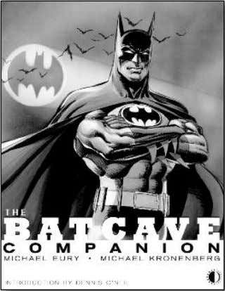 "premium"" craze! (168-page trade paperback) $19.95 BATCAVE COMPANION Investigates Batman's progression from"