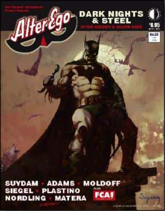 by DANNY FINGEROTH. (80-page magazine) $6.95 cover price ALTER EGO ALTER EGO focuses on Golden and