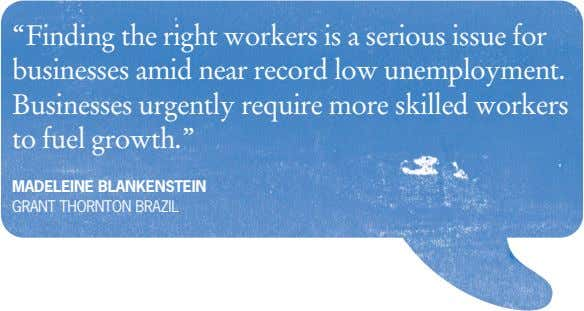 """Finding the right workers is a serious issue for businesses amid near record low unemployment."