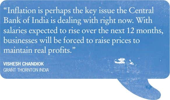 """Inflation is perhaps the key issue the Central Bank of India is dealing with right"
