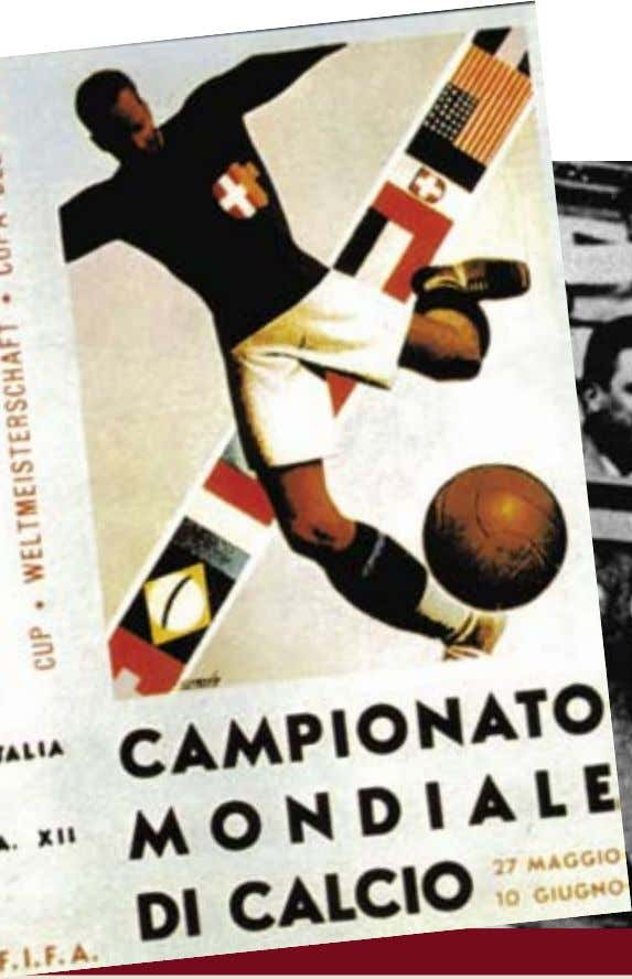 ITALIA 1934 El primer mundial europeo The first European World Cup