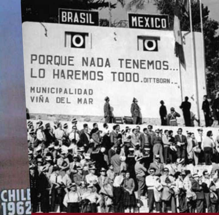 CHILE 1962 Tercer mundial en Sudamérica Third World Cup in South America