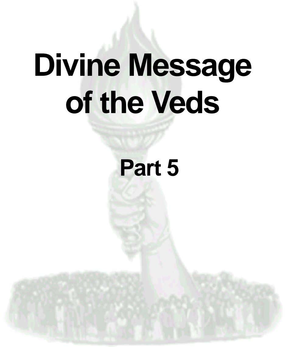 Divine Message of the Veds Part 5
