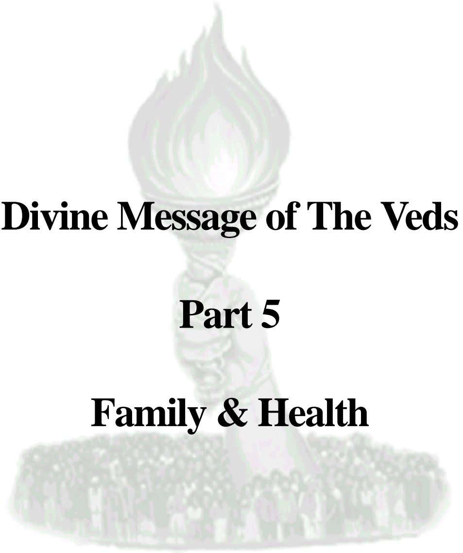 Divine Message of The Veds Part 5 Family & Health