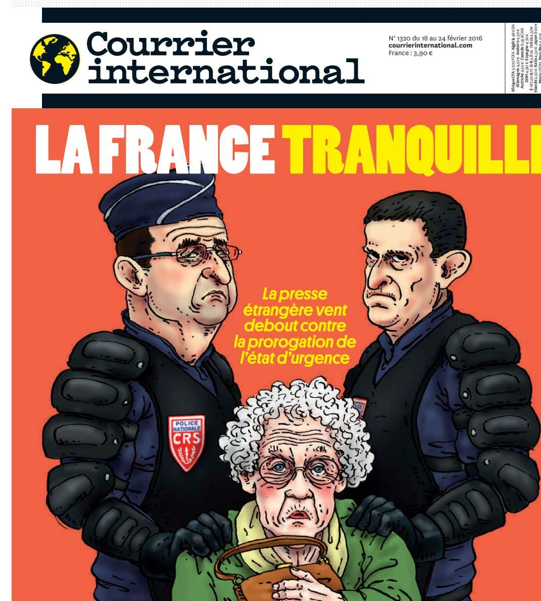 N° 1320 du 18 au 24 février 2016 courrierinternational.com France : 3,90 € LA FRANCE