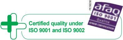 Certified quality under ISO 9001 and ISO 9002 PE58256