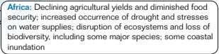 Africa: Declining agricultural yields and diminished food security; increased occurrence of drought and stresses on