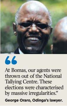 At Bomas, our agents were thrown out of the National Tallying Centre. These elections were