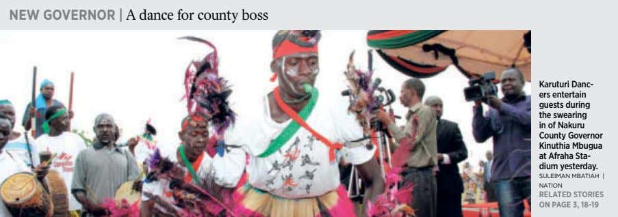NEW GOVERNOR | A dance for county boss Karuturi Danc- ers entertain guests during the
