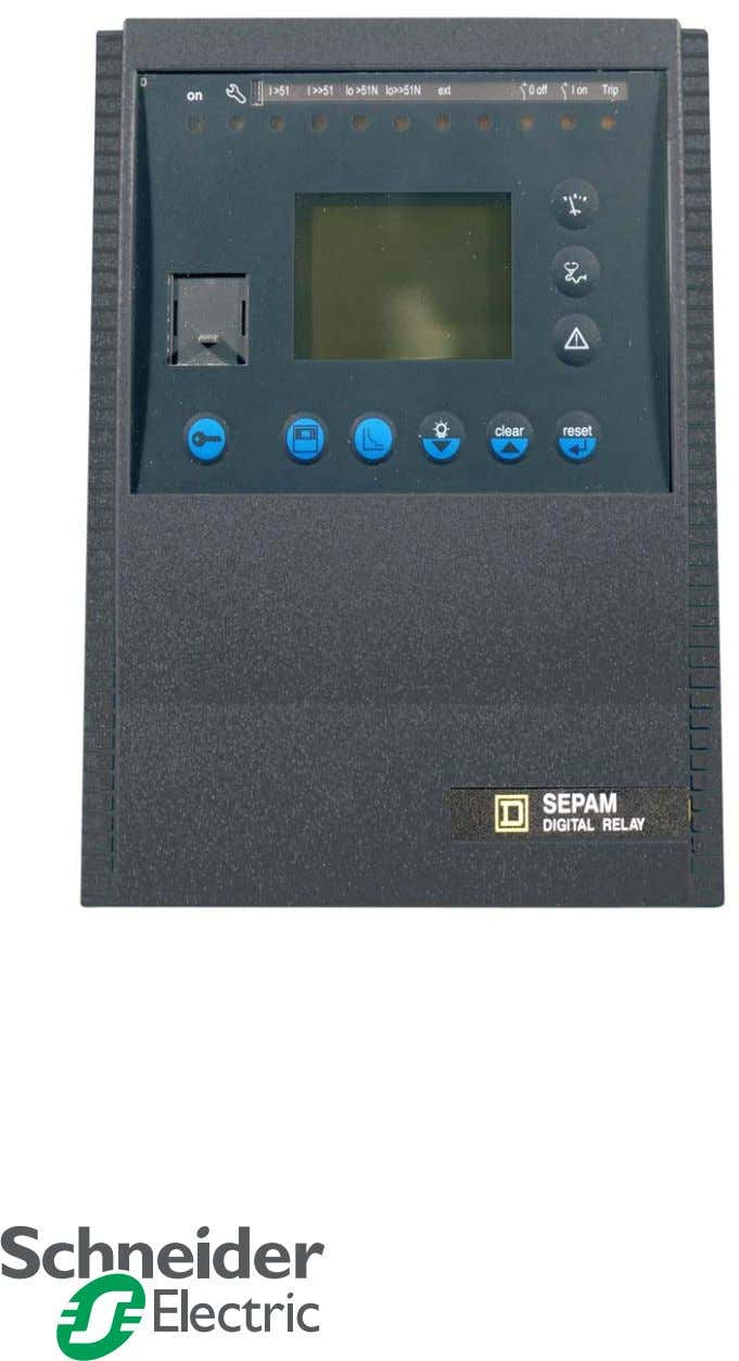 Instruction Bulletin 63230-216-219-B1 Retain for future use. Sepam ™ Series 40 Protective Relays User's Manual
