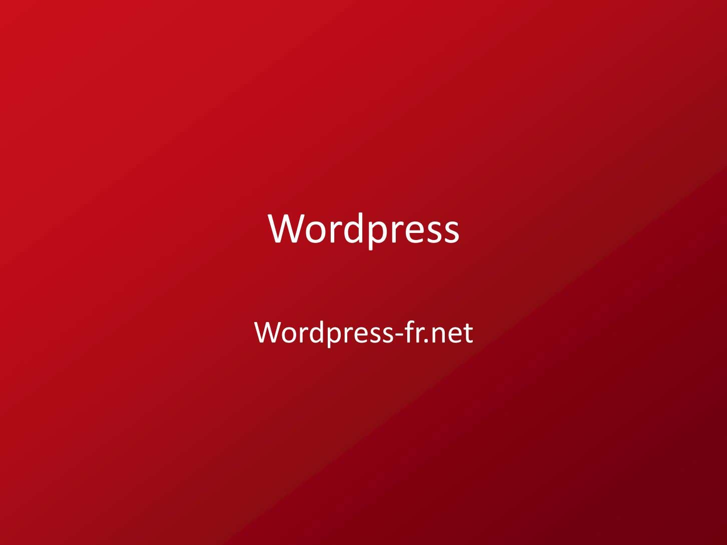 Wordpress Wordpress‐fr. net