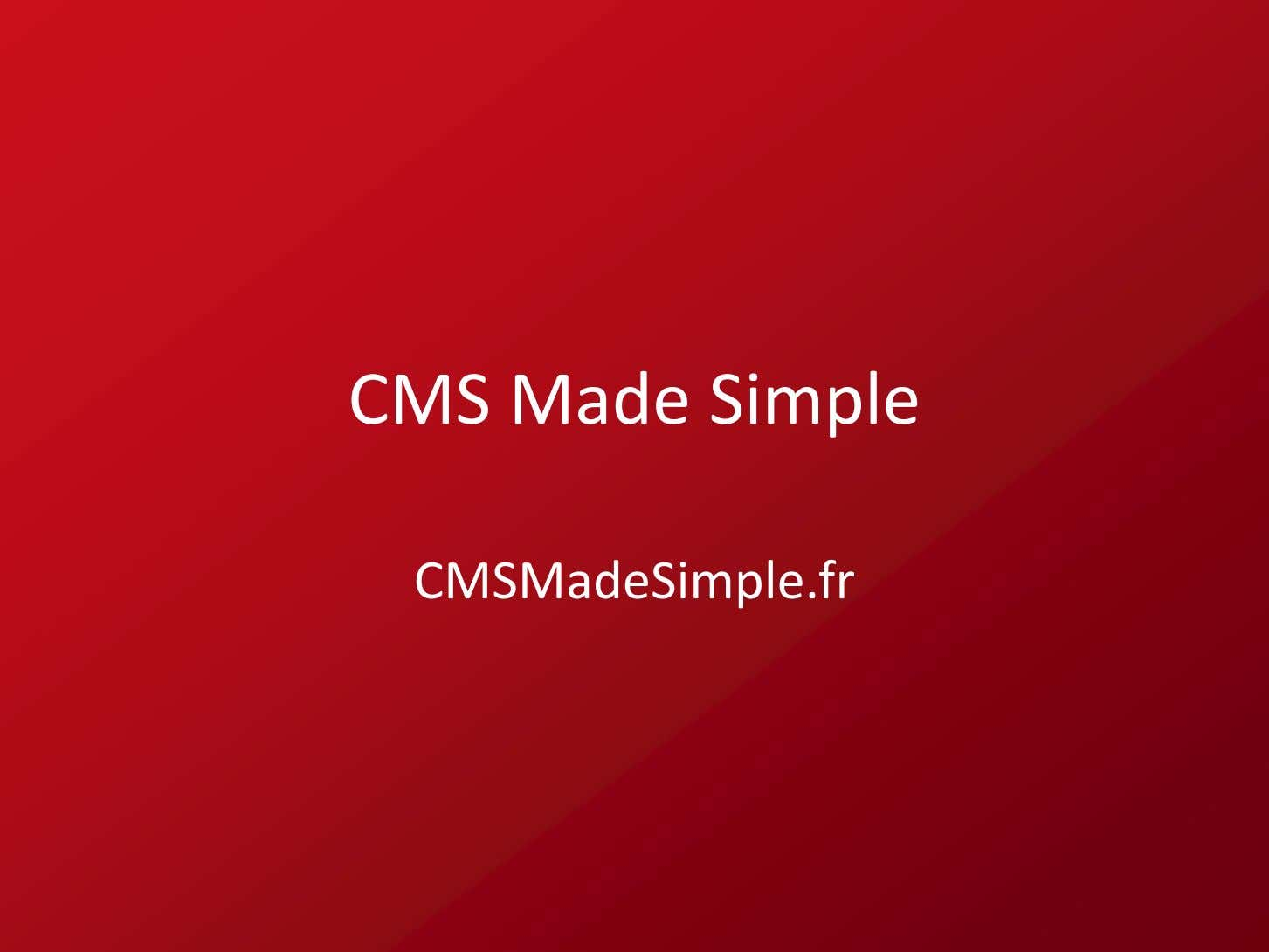 CMS Made Simple CMSMadeSimple .fr