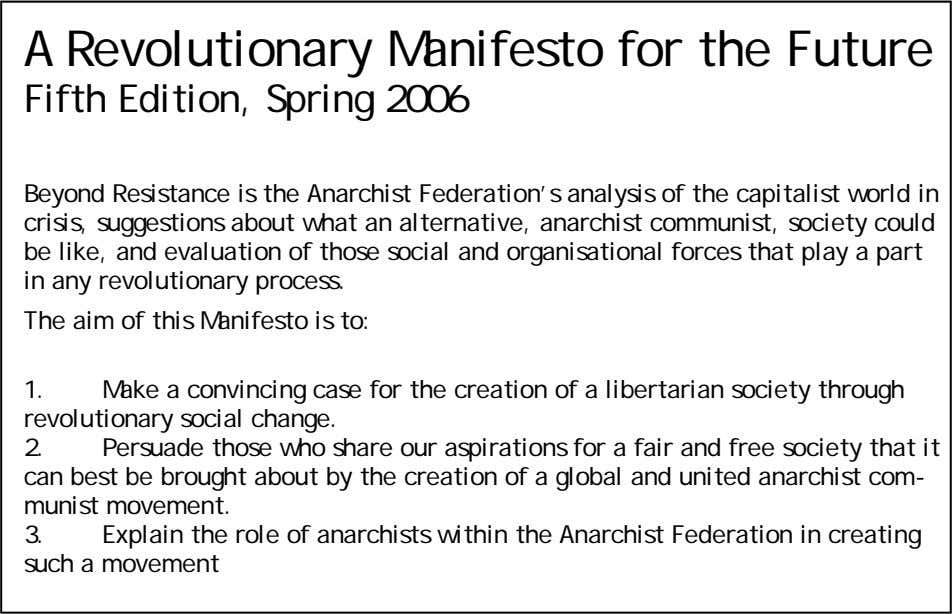 World 5 Part B: The Anarchist Communist World 15 Part C: The Revolutionary Programme 20 Aims