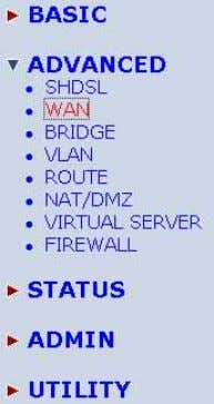 Services with ISPs otherwise you do not need to setup WAN. The WAN Number 1 will