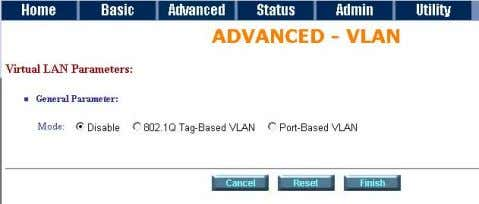 802.1Q Tag-Based VLAN. The screen will prompt a s follows. VID: Virtual LAN ID. It is