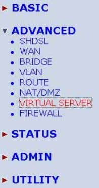 always. Click Virtual Server to configure the parameters. Press Modify for modify 1. Type the necessary