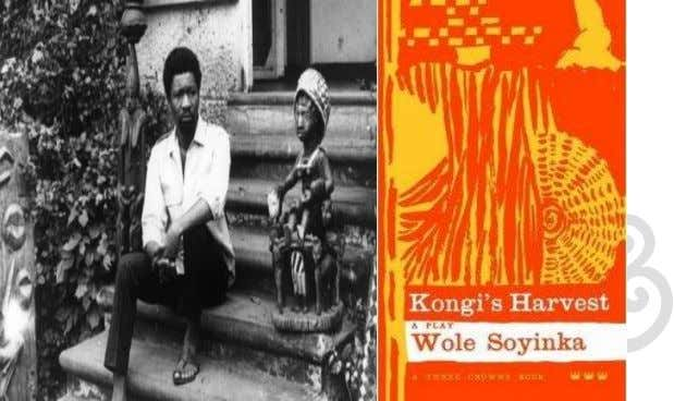"snippets of TV adaptations: 1. Kongi's Harvest (1970) An adaptation of Wole Soyinka's 1965 play, ""Kongi's"