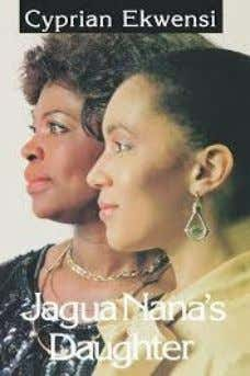 24. Jaguar Nana 's D aughter Authored by Cyprian Ekwensi, the TV adaptation of the novel