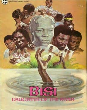 4. Bisi Daughter of the River (1977) It was adapted from the play of same title