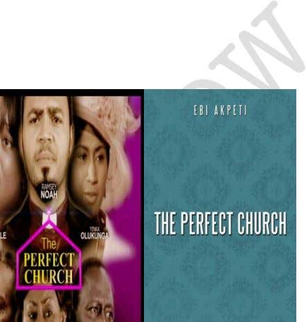 Noni Rose, Genevieve Nnaji, OC Ukeje and John Boyega. 93. The Perfect Church Produced by Wale