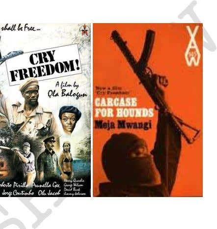 in one week in Lagos upon its release. 7. Cry Freedom (1981) Ola Balogun adap ted