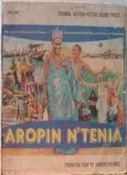 8 . Aropin N'Tenia (To Doubt Is Human) An adaptation of the 1964 stage play dedicated
