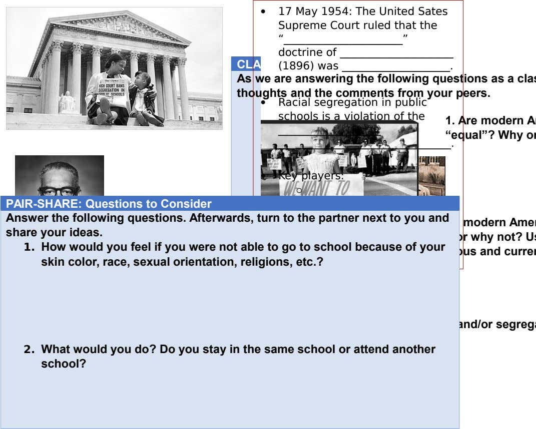 " 17 May 1954: The United Sates Supreme Court ruled that the "" "" ______________________ doctrine"