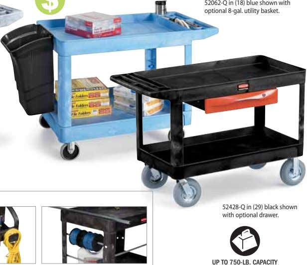 52062-Q in (18) blue shown with optional 8-gal. utility basket. 52428-Q in (29) black shown