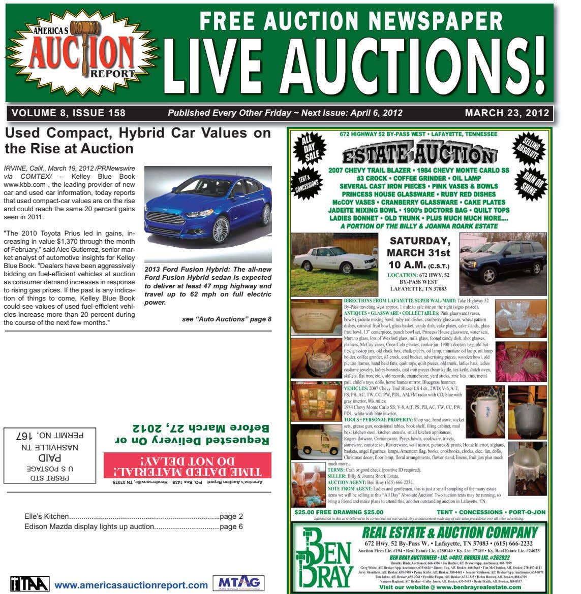 FREE AUCTION NEWSPAPER LLIIVVEEAAUUCCTTIIOONNSS!! VOLUME 8, ISSUE 158 Published Every Other Friday ~ Next Issue: