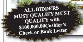 ALL or BIDDERS MUST QUALIFY MUST QUALIFY with $100,000.00Cashier's Check Bank Letter