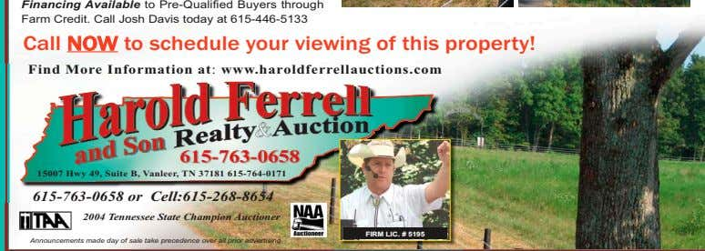 Financing Available to Pre-Qualified Buyers through Farm Credit. Call Josh Davis today at 615-446-5133 Call