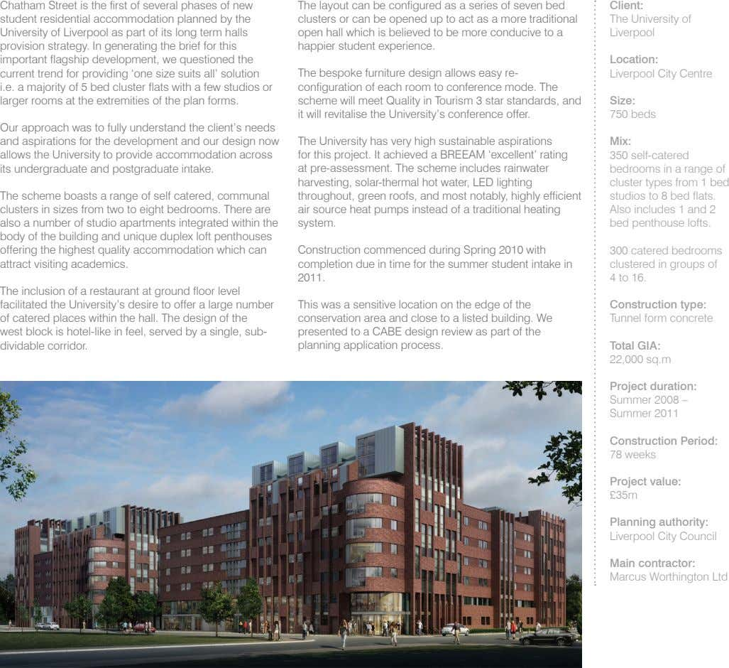 Chatham Street is the first of several phases of new student residential accommodation planned by