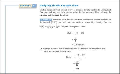 EXAMPLE 6 Analyzing Shuttle Bus Wait Times Shuttle buses arrive at a hotel every 15