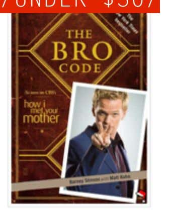 CHRISTMAS 2011/ /UNDER $30/ /UNDER $50/ /UNDER $100/ /BROTHER/ The Bro Code $18.95 Everyone ' s