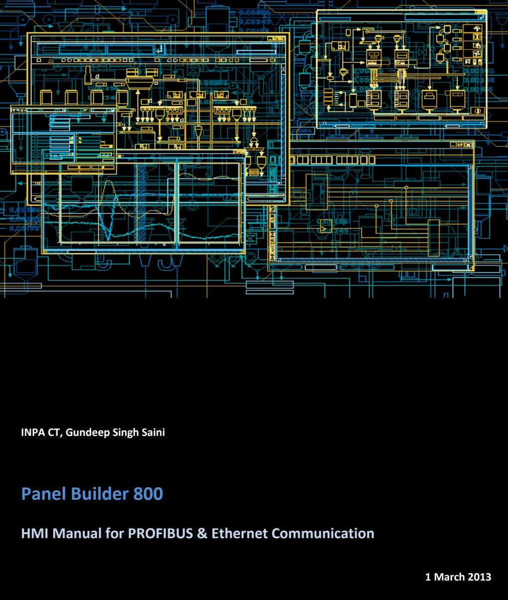 INPA CT, Gundeep Singh Saini Panel Builder 800 HMI Manual for PROFIBUS & Ethernet Communication