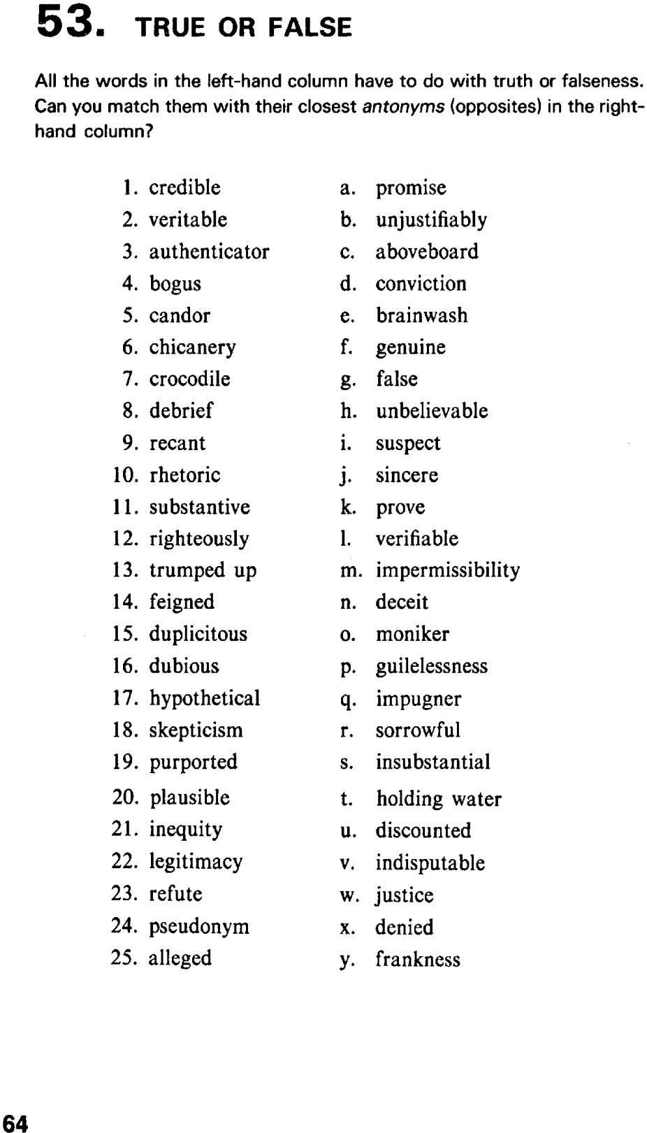 53. TRUE OR FALSE All the words in the left-hand column have to do with