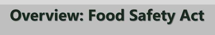 Overview: Food Safety Act
