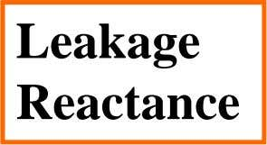Leakage Reactance