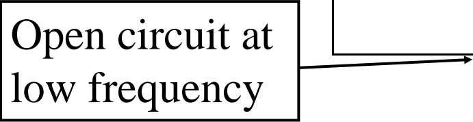 Open circuit at low frequency