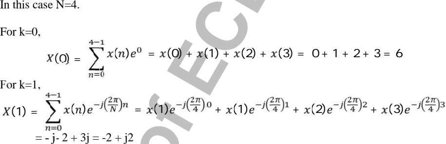 In this case N=4. For k=0, ( ) = ( 0) + ( 1) +