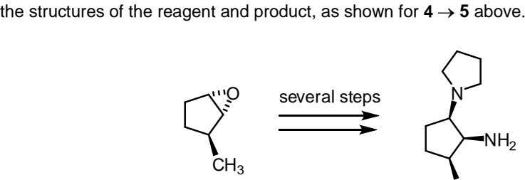 the structures of the reagent and product, as shown for 4 5 above. O N