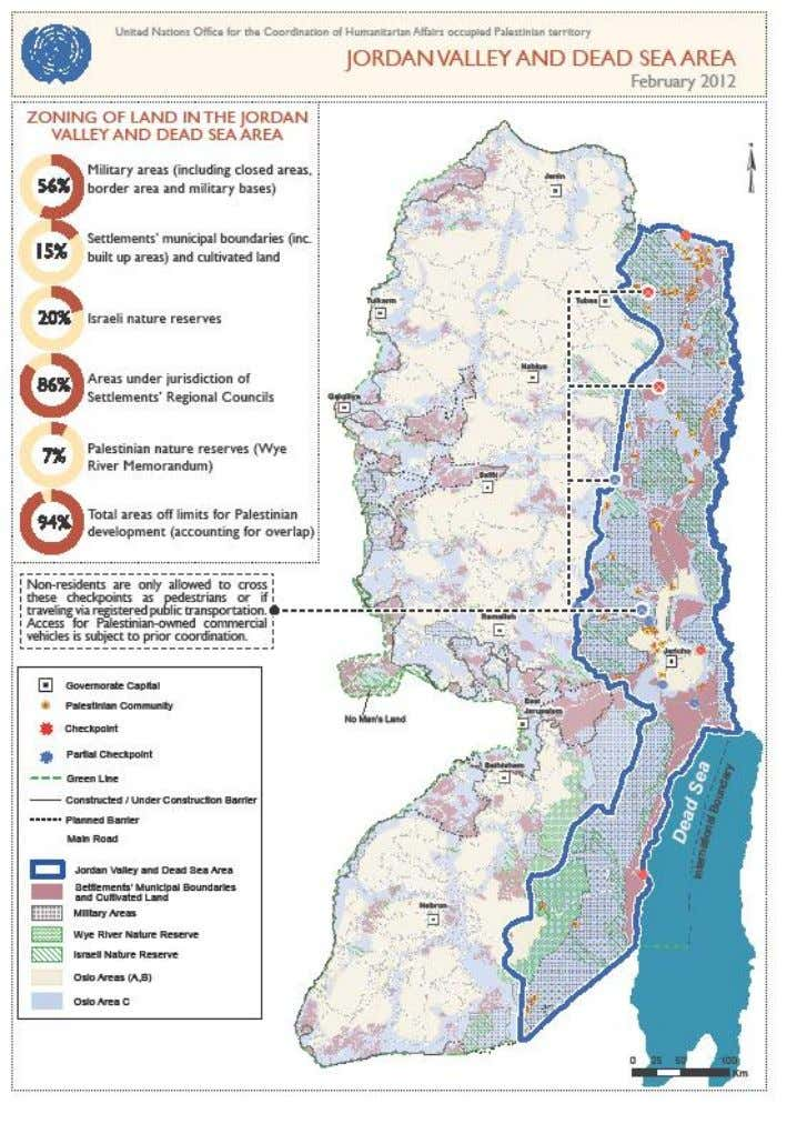 for their Use and Development in the West Bank and the Jordan Valley Source: Map provided