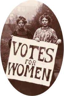 movement as the term suffrage usually means right to vote. During the War, many men were